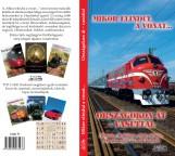 MIKOR ELINDUL A VONAT... ORSZÁGOKON ÁT - VASÚTTAL - Ekönyv - KOVÁCH LÁSZLÓ