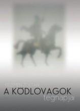 A KÖDLOVAGOK TEGNAPJAI - Ekönyv - KELEMEN ZOLTÁN