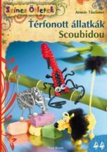 TÉRFONOTT ÁLLATKÁK - SCOUBIDOU - SZ.Ö. 44. - Ekönyv - TAUBNER, ARMIN