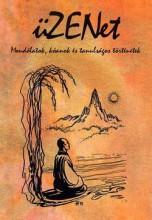ÜZENET - MONDÓLATOK, KÓANOK ÉS TANULSÁGOS TÖRTÉNETEK - Ekönyv - BALÁZS KÁROLY MAGÁNKIADÁSA