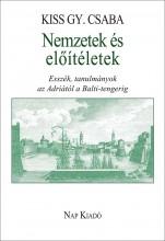 NEMZETEK ÉS ELŐÍTÉLETEK - Ekönyv - KISS GY. CSABA