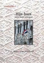 HÍJA-HAZA - CIKKEK, ESSZÉK, TANULMÁNYOK - Ekönyv - MAKKAI BÉLA