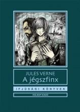 A JÉGSZFINX - IFJÚSÁGI KÖNYVEK - Ekönyv - VERNE, JULES