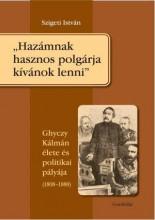 HAZÁMNAK HASZNOS POLGÁRJA KÍVÁNOK LENNI - Ekönyv - SZIGETI ISTVÁN