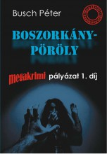 BOSZORKÁNYPÖRÖLY - MEGAKRIMI ZSEBKÖNYVTÁR - Ekönyv - BUSCH PÉTER
