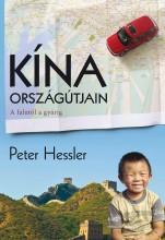 KÍNA ORSZÁGÚTJAIN - AZ ÚJJÁSZÜLETŐ BIRODALOM MINDENNAPJAI - Ekönyv - PETER, HESSLER
