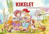 KIKELET - ESZES HAJNAL ILLUSZTRÁCIÓIVAL - - Ekönyv - MANÓ KÖNYVEK