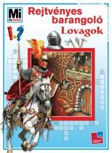 REJTVÉNYES BARANGOLÓ - LOVAGOK - Ebook - TESSLOFF ÉS BABILON KIADÓI KFT.