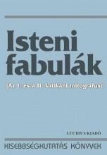 ISTENI FABULÁK (AZ I. ÉS A II. VATIKÁNI MITOGRÁFUS) - Ekönyv - LUCIDUS KIADÓ