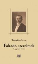 FAKADÓ SZERELMEK - LAPPANGÓ ÍRÁSOK - Ekönyv - TÖMÖRKÉNY ISTVÁN