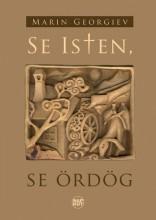 SE ISTEN, SE ÖRDÖG - Ekönyv - GEORGIEV, MARIN