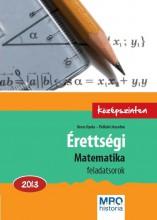 ÉRETTSÉGI MATEMATIKA FELADATSOROK 2013. - KÖZÉPSZINTEN - Ekönyv - OROSZ GYULA - PÁLFALVI JÓZSEFNÉ