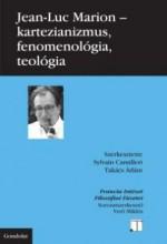 KARTÉZIANIZMUS, FENOMENOLÓGIA, TEOLÓGIA - Ekönyv - MARION, JEAN - LUC