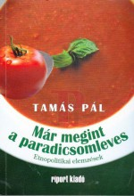 MÁR MEGINT A PARADICSOMLEVES - Ekönyv - TAMÁS PÁL