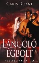 LÁNGOLÓ ÉGBOLT - Ekönyv - ROANE, CARIS