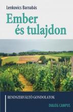 EMBER ÉS TULAJDON - RENDSZERVÁLTÓ GONDOLATOK - Ekönyv - LENKOVICS BARNABÁS