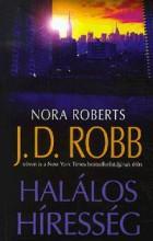 HALÁLOS HÍRESSÉG - Ekönyv - ROBB, J. D. (ROBERTS, NORA)