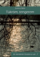 TÜKRÖM, TENGEREM - Ekönyv - SOMOS BÉLA