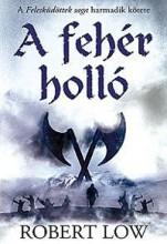 A FEHÉR HOLLÓ - Ebook - LOW, ROBERT