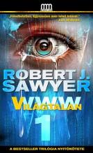 WWW 1: VILÁGTALAN - Ebook - SAWYER, ROBERT J.