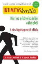 INTIMITÁSKERÜLÉS - KIÚT AZ ELKÖTELEZŐDÉSI VÁLSÁGBÓL - DVD-VEL - Ekönyv - WEINHOLD, JANAE B. ÉS BARRY K.