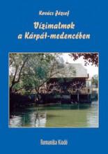 VÍZIMALMOK A KÁRPÁT-MEDENCÉBEN - Ekönyv - KOVÁCS JÓZSEF