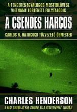 A CSENDES HARCOS - Ekönyv - HENDERSON, CHARLES