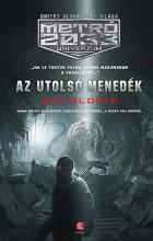AZ UTOLSÓ MENEDÉK - METRO 2033 ANTOLÓGIA - Ebook - EURÓPA KIADÓ