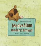 MEDVEÁLOM MADÁRSZÁRNYON - Ekönyv - TANDORI DEZSŐ-AGÓCS ÍRISZ