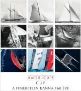 AMERICA'S CUP - A FENEKETLEN KANNA 160 ÉVE - Ekönyv - DULIN LÁSZLÓ LEHÓCZKY GÁBOR RUJÁK IS TVÁ