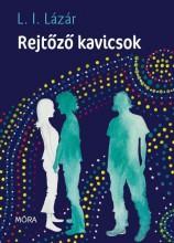 REJTŐZŐ KAVICSOK - Ekönyv - L.I.LÁZÁR