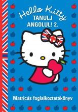 HELLO KITTY - TANULJ ANGOLUL! 2. - MATRICÁS FOGLALKOZTATÓKÖNYV - Ebook - 65215