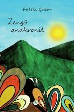 ZENGŐ ANAKRONIT - Ekönyv - FÜLEKI GÁBOR