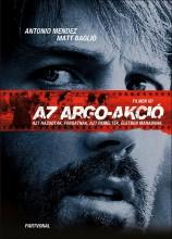 AZ ARGO-AKCIÓ - Ebook - MENDEZ, ANTONIO-BAGLIO, MATT