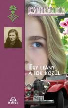 EGY LEÁNY A SOK KÖZÜL - Ekönyv - KOSÁRYNÉ RÉZ LOLA