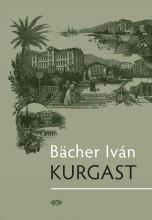 KURGAST - Ekönyv - BÄCHER IVÁN