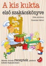 A KIS KUKTA ELSŐ SZAKÁCSKÖNYVE - Ekönyv - ILLÉS ADRIENN, OCSENÁS GÁBOR