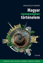 MAGYAR TÖRTÉNELEM - Ekönyv - VIRÁGVÖLGYI ANDRÁS