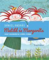 MATILD ÉS MARGARÉTA - AVAGY BOSZORKÁNYOK A BÁRMI UTCÁBÓL - Ekönyv - DÁNIEL ANDRÁS