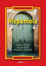 HISPANIOLA - SZÖVEGÉRTÉSI FELADATOK SPANYOL NYELVBŐL - Ekönyv - DR. KUTHY ERIKA
