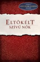 ELTÖKÉLT SZÍVŰ NŐK - Ekönyv - PRISCILLA, SHIRER