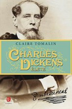 CHARLES DICKENS ÉLETE - Ekönyv - TOMALIN, CLAIRE