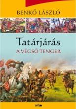 TATÁRJÁRÁS - A VÉGSŐ TENGER - Ekönyv - BENKŐ LÁSZLÓ