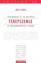 TEREPSZEMLE - TANULMÁNYOK ÉS FELJEGYZÉSEK AZ INFOKOMMUNIKÁCIÓS VILÁGRÓL - Ekönyv - BŐGEL GYÖRGY