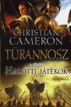 HALOTTI JÁTÉKOK - TÜRANNOSZ 3. KÖNYV - Ekönyv - CAMERON, CHRISTIAN