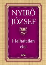 HALHATATLAN ÉLET (ÚJ!) - Ekönyv - NYÍRŐ JÓZSEF