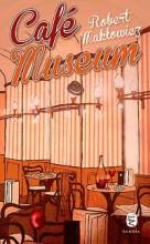 CAFÉ MUSEUM - Ebook - MAKLOWICZ, ROBERT