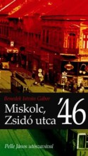 MISKOLC, ZSIDÓ UTCA '46 - Ekönyv - BENEDEK ISTVÁN GÁBOR
