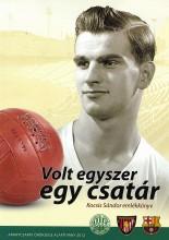 VOLT EGYSZER EGY CSATÁR - KOCSIS SÁNDOR EMLÉKKÖNYV - Ekönyv - ARANYCSAPAT ÖRÖKSÉGE ALAPÍTVÁNY