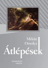 ÁTLÉPÉSEK - Ekönyv - MILIÁN ORSOLYA